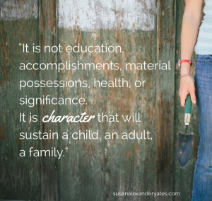 Character to sustain a child quote
