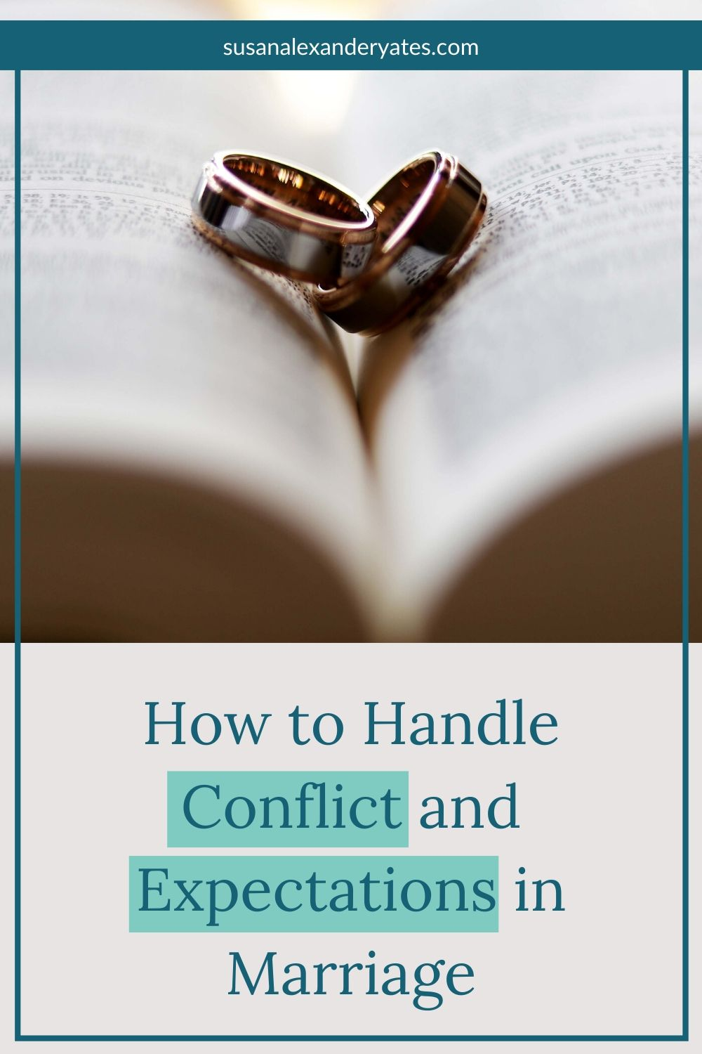 Pinterest image: How to handle conflict and expectations in marriage