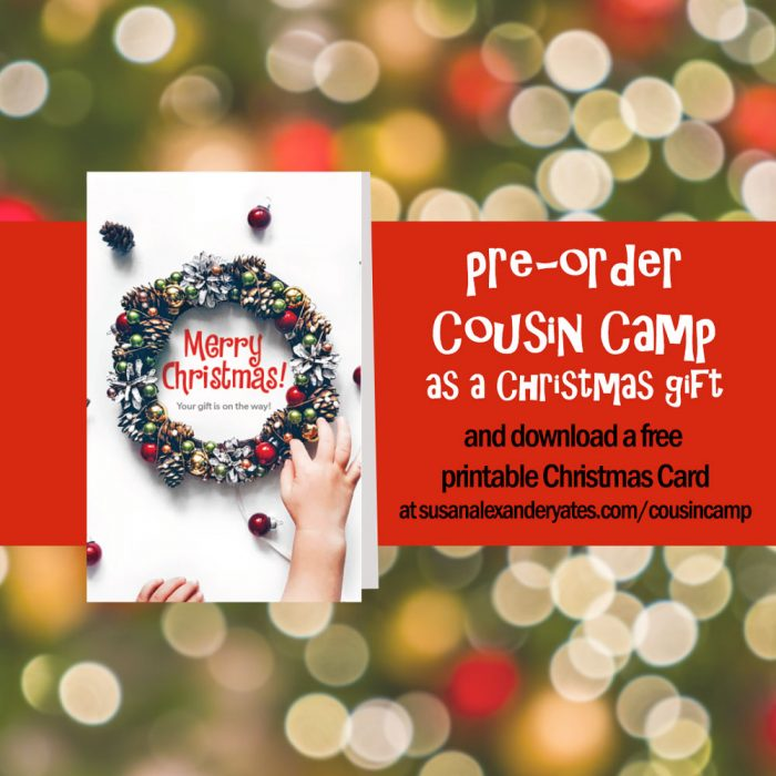 Gift Cousin Camp to your parents or grandparents this Christmas by pre-ordering their copy and presenting them with this printable Christmas Card.