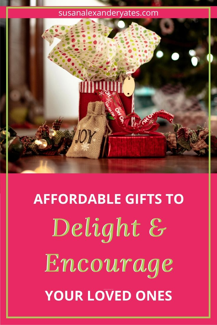Pinterest image: affordable gifts to delight and encourage your loved ones.
