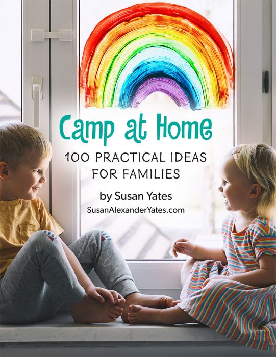 "Download your FREE copy of ""Camp at Home: 100 Practical Ideas for Families"""