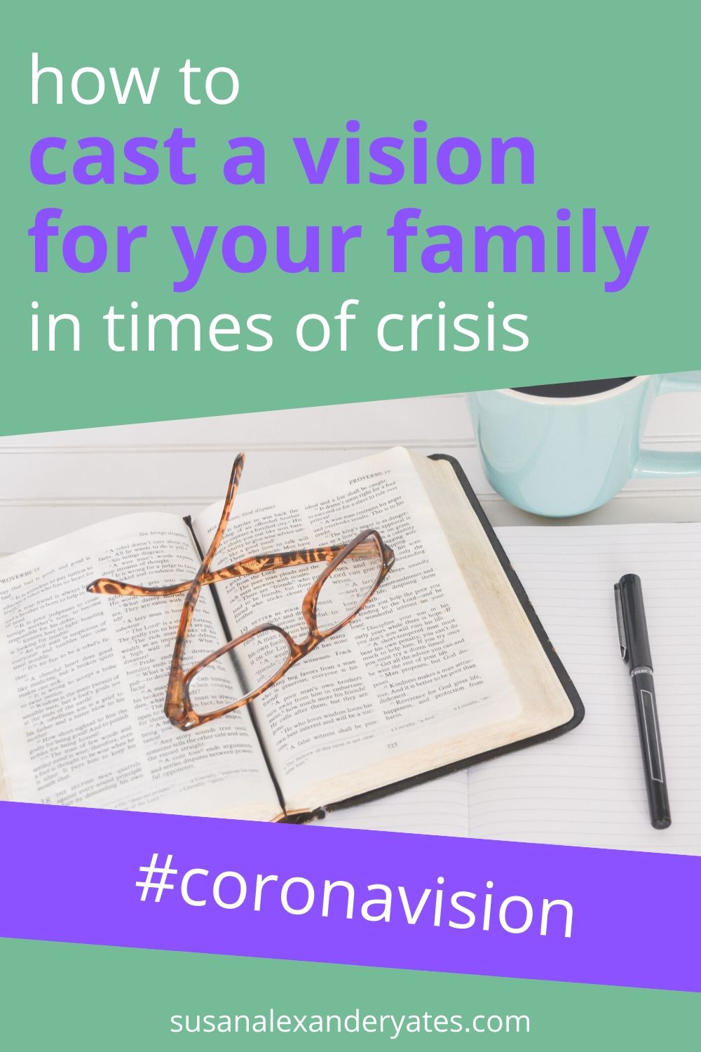 pinterest image: how to cast a vision for your family in times of crisis