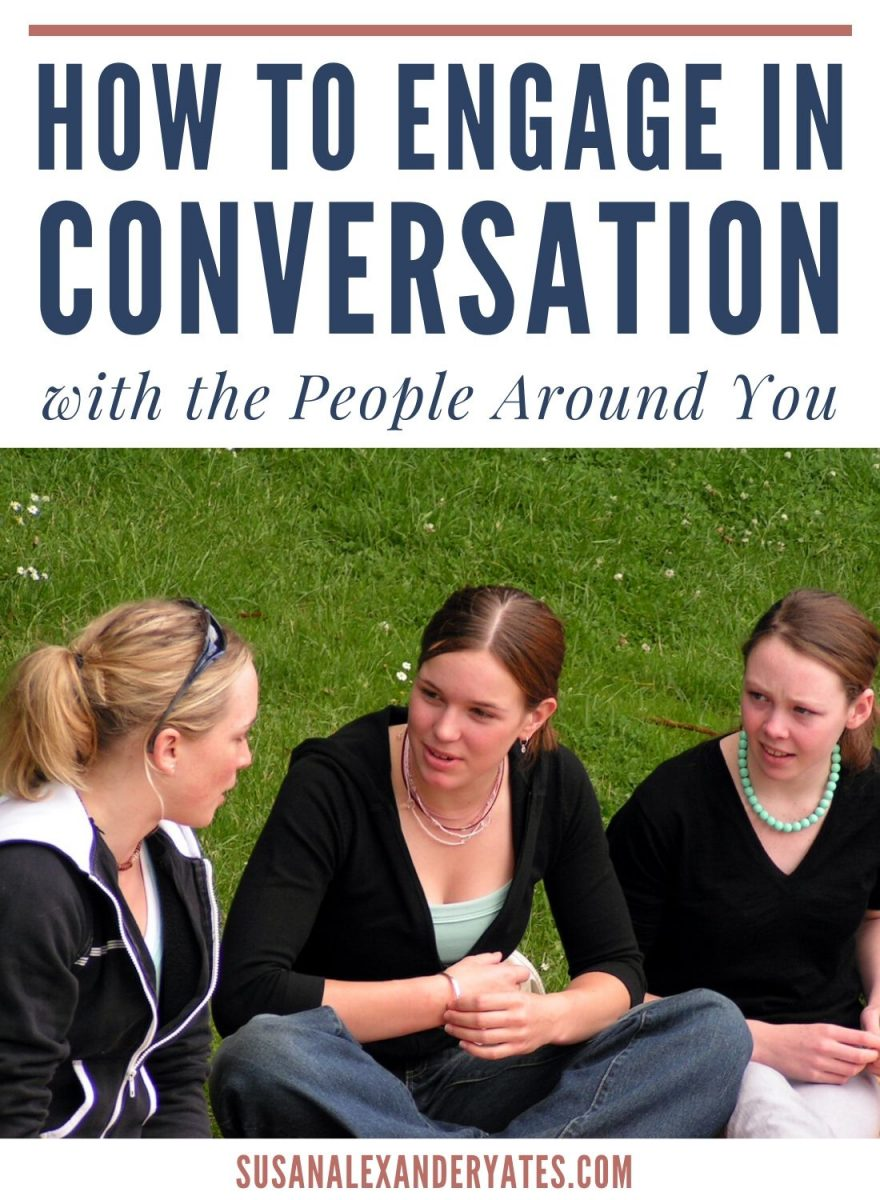 How to Engage in Conversation with the People Around You