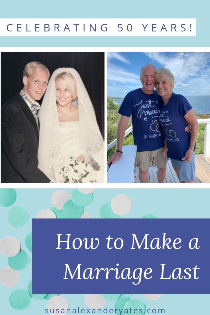 Pinterest image: Celebrating 50 years: how to make a marriage last