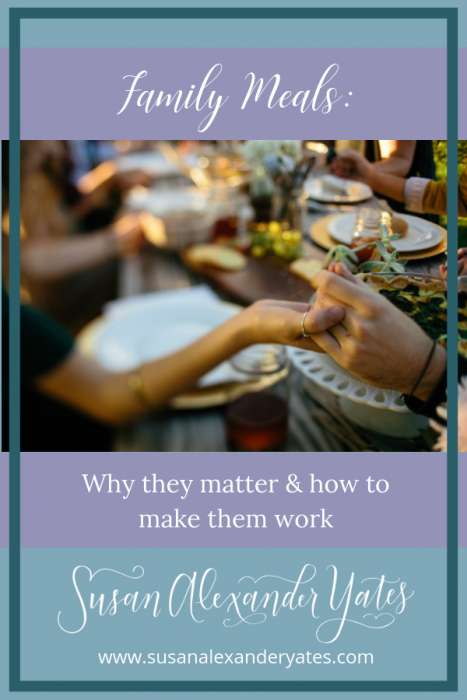 family meals: why they matter & how to make them work for you