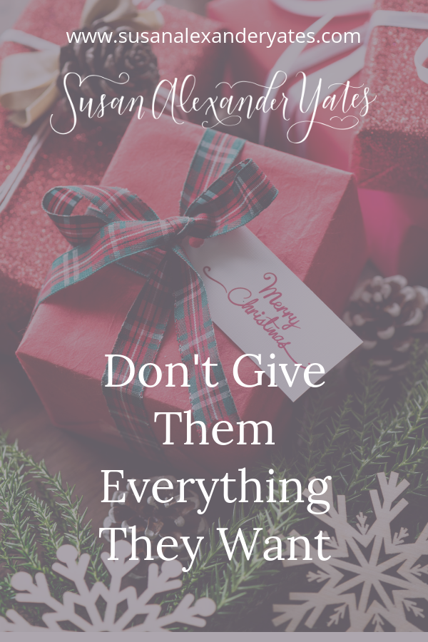 Are you thinking about Christmas gifts for kids--and how many to buy this year?  Let me encourage you:  don't give them everything on their wish list!