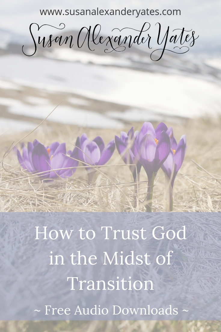 Transition is constant--life is always changing! How do we trust God in the midst of transition? I'd love for you to listen to three talks I gave recently.
