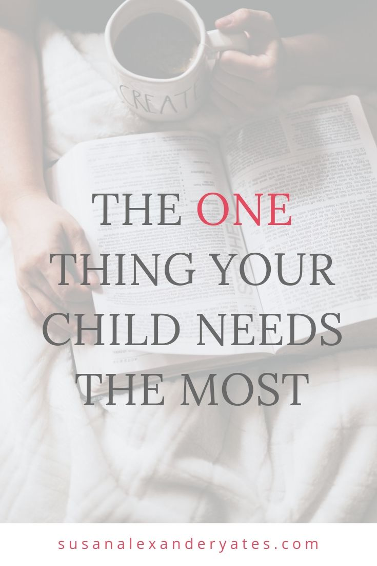 Pinterest image: The one thing your child needs the most.